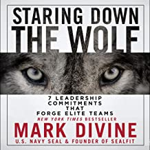 Staring Down the Wolf: 7 Leadership Commitments That Forge Elite Teams