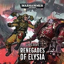 Renegades of Elysia: Warhammer 40,000