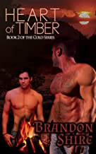 Heart of Timber (Gay Romance) (Cold Book 2) (English Edition)