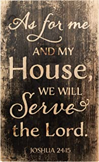 P. Graham Dunn My House Will Serve The Lord Joshua 24:15 24 x 14 Wood Pallet Wall Art Sign Plaque