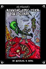 Sly Flourish's Running Epic Tier D&D Games Kindle Edition