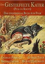 Der gestiefelte Kater (Puss in Boots) | Das inoffizielle Buch zum Film (Illustriert) (German Edition)