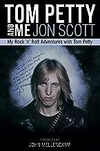 Tom Petty And Me