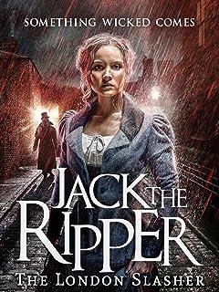 Jack the Ripper: The London Slasher
