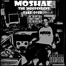 Moshae Music Presents: the Independent Take-Over (8Th Year Anniversary)