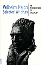 Selected Writings: An Introduction to Orgonomy (English Edition)