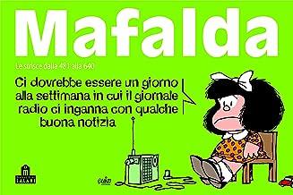 Mafalda Volume 4: Le strisce dalla 481 alla 640 (Italian Edition)