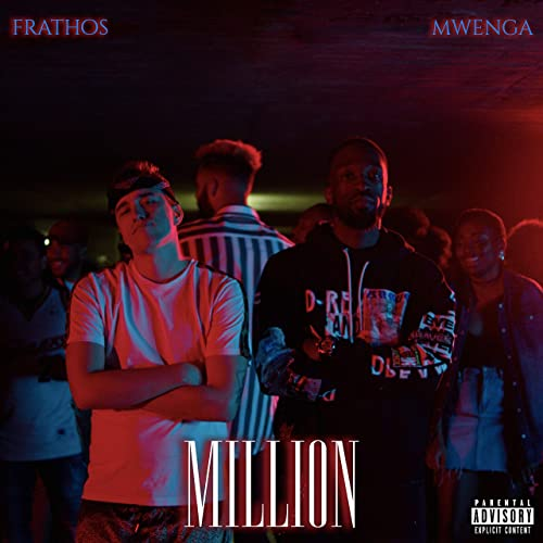 Million [Explicit] by Mwenga feat  Frathos on Amazon Music - Amazon com