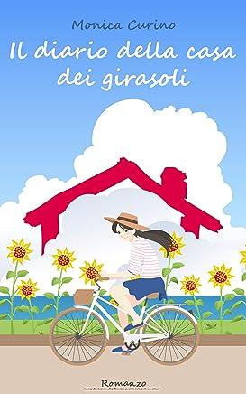 Il diario della casa dei girasoli (La Novara del Bene)