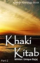 Khaki Kitab P-2@A Best Hindi Astrology Books: After Lal Kitab (Hindi Edition)