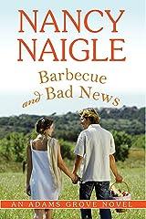 Barbecue and Bad News (An Adams Grove Novel Book 6) Kindle Edition