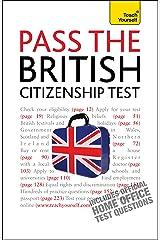 Pass the British Citizenship Test: Teach Yourself Ebook Epub Kindle Edition