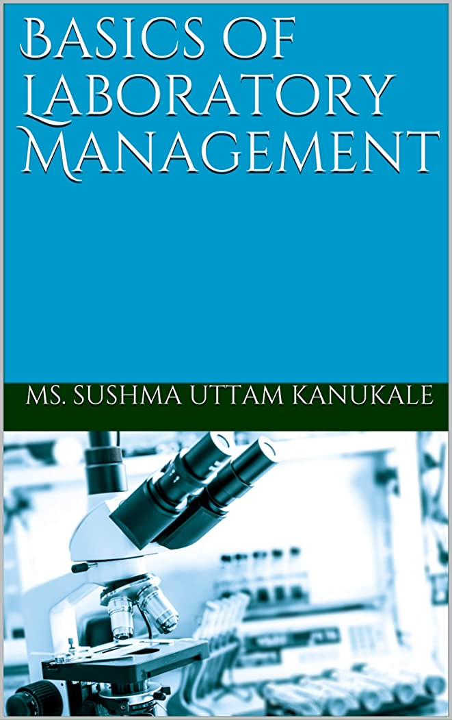 叫び声引き出しグリーンランドBasics of Laboratory Management (English Edition)