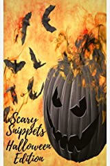 Scary Snippets: A Halloween Microfiction Anthology Kindle Edition