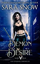 Demon Desire: Book 4 of the Venandi Chronicles ( An Urban Paranormal Romance Series)