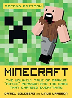 Minecraft, Second Edition: The Unlikely Tale of Markus Notch Persson and the Game That Changed Everything