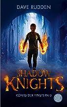 Shadow Knights - König der Finsternis (German Edition)