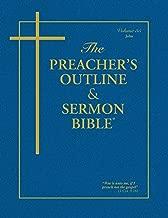The Preacher's Outline & Sermon Bible: John (Preacher's Outline & Sermon Bible-KJV)