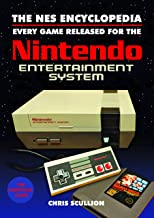 NES ENCYCLOPEDIA HC: Every Game Released for the Nintendo Entertainment System