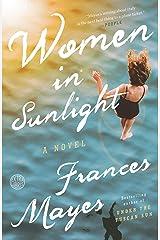 Women in Sunlight: A Novel Kindle Edition