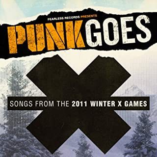 Punk Goes X: Songs From The 2011 Winter X-Games [Explicit]