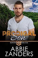 Prodigal Son: Sanctuary, Book Six Kindle Edition