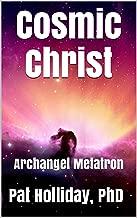 Cosmic Christ (Archangel Metatron)