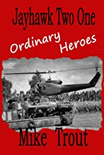 Ordinary Heroes (Jayhawk Two One Book 9)
