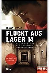 Flucht aus Lager 14: Die Geschichte des Shin Dong-hyuk, der im nordkoreanischen Gulag geboren wurde und entkam - Ein SPIEGEL-Buch (German Edition) Kindle Edition