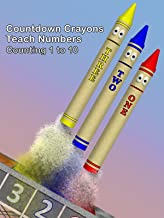 Countdown Crayons Teach Numbers - Counting 1 to 10