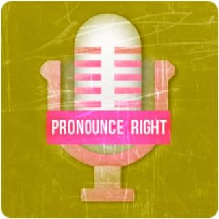 Pronounce Right