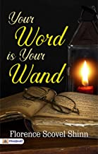 Your Word is Your Wand (Best Motivational Books for Personal Development (Design Your Life))