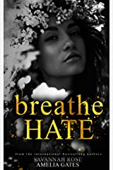Breathe Hate: An Enemies to Lovers Bully Romance (The Seymore Brothers Book 3) (English Edition) Format Kindle