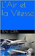 L'Air et la Vitesse (French Edition)