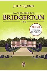 La chronique des Bridgerton (Tomes 1 & 2) Format Kindle