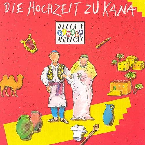 Die Hochzeit Zu Kana Von Hella Heizmann Bei Amazon Music Amazon De