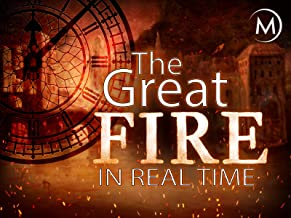 The Great Fire of London: In Real Time
