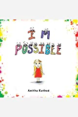 I M POSSIBLE (I CAN Book 2) Kindle Edition
