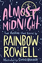 Best almost midnight two short stories by rainbow rowell Reviews