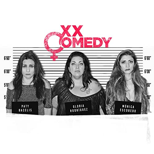 XX Comedy [Explicit]