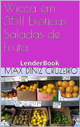 Wicca em 3511 Exóticas Saladas de Fruta