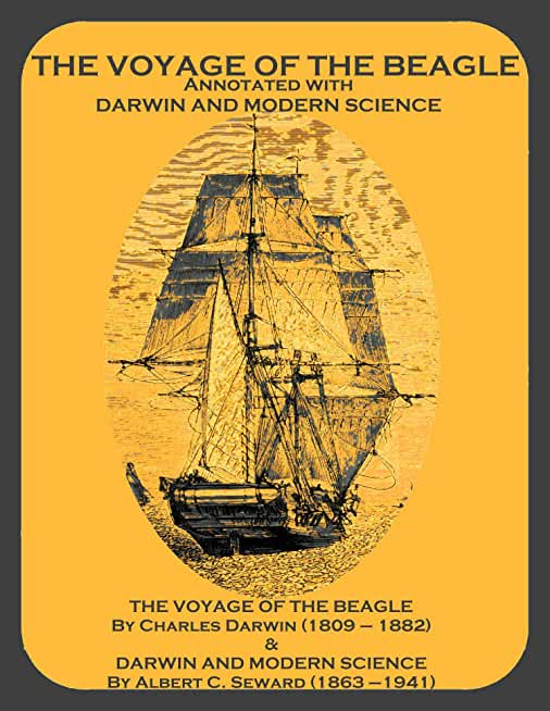 THE VOYAGE OF THE BEAGLE Annotated with DARWIN AND MODERN SCIENCE (English Edition)