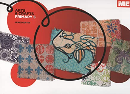 Arts & Crafts Primary 5 (ByME) - 9788415867043