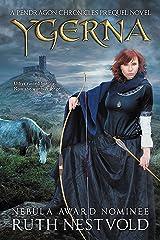 Ygerna: A Pendragon Chronicles Prequel Novel (The Pendragon Chronicles) Kindle Edition