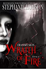 Wraith Of Fire: A Vampire King Paranormal Romance (Transfusion Book 11) Kindle Edition