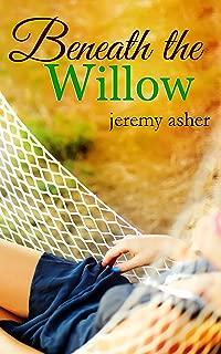 Beneath the Willow: Contemporary Romance Novel (Jesse & Sarah Book 2)