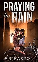 Praying for Rain (The Rain Trilogy Book 1) (English Edition)