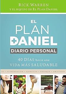 El plan Daniel, diario personal: 40 días hacia una vida más saludable (The