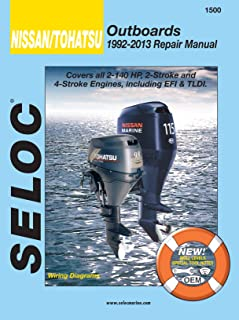 Sierra International Seloc Manual 18-01500 Nissan/Tohatsu Outboards Repair 1992-2013 2-140 HP 2 Stroke & 4 Stroke Engines Including EFI & Tldi