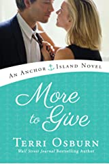 More to Give (An Anchor Island Novel) Kindle Edition